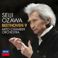 交響曲第9番『合唱』 小澤征爾&水戸室内管弦楽団、東京オペラシンガーズ、他