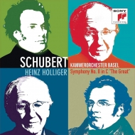 交響曲第9番『グレート』、『魔法の竪琴』序曲 ハインツ・ホリガー&バーゼル室内管弦楽団