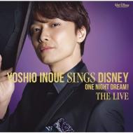 Yoshio Inoue sings Disney 〜One Night Dream! The Live