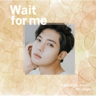 Wait for me 【Type-D】 (CD)