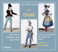 Le Chalet: Tourniaire / Toulon Opera S.droy J.devos Rabec