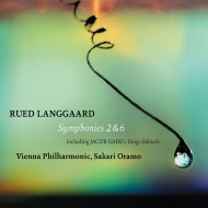 ランゴー:交響曲第2番『春の目覚め』、第6番『天を切り裂いて』、ゲーゼ:タンゴ・ジェラシー サカリ・オラモ&ウィーン・フィル