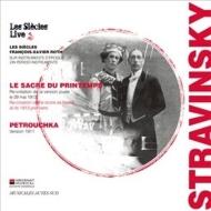 『春の祭典』『ペトルーシュカ』 フランソワ=グザヴィエ・ロト&レ・シエクル