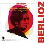 幻想交響曲 フランソワ=グザヴィエ・ロト&レ・シエクル