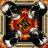 Pure Fire -The Ultimate Kiss Tribute (2CD)