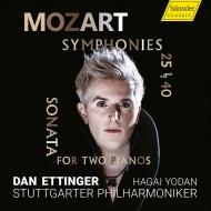交響曲第40番、第25番、2台のピアノためのソナタ ダン・エッティンガー&シュトゥットガルト・フィル、ハガイ・ヨダン