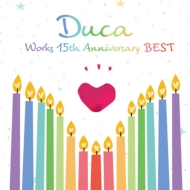 Duca Works 15th anniversary BEST