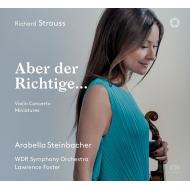 ヴァイオリン協奏曲、小品集 アラベラ・美歩・シュタインバッハー、ローレンス・フォスター&ケルンWDR交響楽団