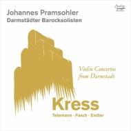 ダルムシュタットのヴァイオリン協奏曲集 ヨハネス・プラムゾーラー、ダルムシュタット・バロックゾリステン