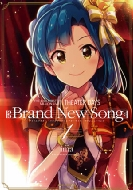 THE IDOLM@STER MILLION LIVE! THEATER DAYS Brand New Song 1 IDコミックス/REXコミックス