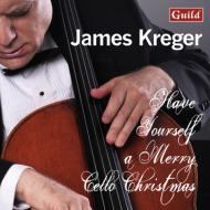 James Kreger: Have Yourself A Merry Cello Christmas