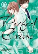 Perfect Crime 5 ジュールコミックス