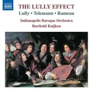 リュリ:『アルミード』より、テレマン:組曲ホ短調、ラモー:『ダルダニュス』組曲 バルトルド・クイケン&インディアナポリス・バロック管弦楽団
