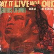 Say It Live & Loud: Live In Dallas 8.26.68 (2枚組アナログレコード)