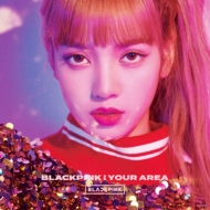 BLACKPINK IN YOUR AREA 【初回生産限定盤】 <LISA Ver.>