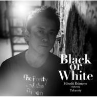 Black or White / Repose