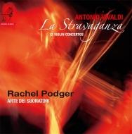 「ラ・ストラヴァガンツァ」:レイチェル・ポッジャー(ヴァイオリン)、アルテ・デイ・スォナトーリ (2枚組/180グラム重量盤レコード/Channel Classics)