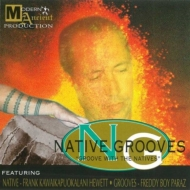 "NATIVE GROOVES ""GROOVE WITH THE NATIVES""【2018 レコードの日 限定盤】 (7インチシングルレコード)"