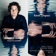 ラヴェル:『ダフニスとクロエ』第2組曲、デュパルク:旅へのいざない、他 ロビン・ティチアーティ&ベルリン・ドイツ交響楽団、マグダレーナ・コジェナー