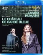 プーランク:『人間の声』、バルトーク:『青ひげ公の城』 ワルリコフスキ演出、サロネン&パリ・オペラ座、ハンニガン、レライヤ、他(2015 ステレオ)