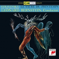 ストラヴィンスキー:春の祭典、ムソルグスキー:展覧会の絵 レナード・バーンスタイン&ニューヨーク・フィル