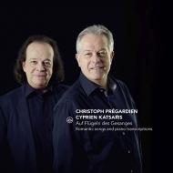 ロマン派の歌曲とピアノ編曲集 クリストフ・プレガルディエン、シプリアン・カツァリス