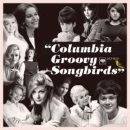 Columbia Groovy Songbirds
