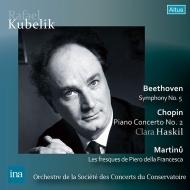 Beethoven Symphony No.5, Chopin Piano Concerto No.2, Martinu : Rafael Kubelik / Paris Conservatory Orchestra, Clara Haskil(P)(1960 Stereo)(2CD)