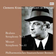 ブラームス:交響曲第1番、モーツァルト:交響曲第41番『ジュピター』 クレメンス・クラウス&ブレーメン・フィル(1952)