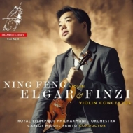 エルガー:ヴァイオリン協奏曲、フィンジ:ヴァイオリン協奏曲 ニン・フェン、カルロス・ミゲル・プリエト&ロイヤル・リヴァプール・フィル