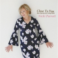 Close To You -burt Bacharach Song Book: 遙かなる影・バート バカラック ソング ブック