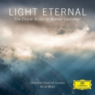『LIGHT ETERNAL〜合唱作品集』 ニコル・マット&ヨーロッパ室内合唱団、イ・ヴィルトゥオージ・イタリアーニ