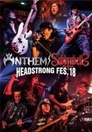 ANTHEM / SABBRABELLS HEADSTRONG FES.18 (Blu-ray)