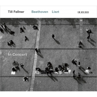 Till Fellner In Concert: Beethoven Piano Sonata No.32, Liszt Annees de Pelerinage 1