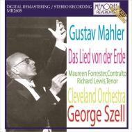 大地の歌 ジョージ・セル&クリーヴランド管弦楽団、モーリン・フォレスター、リチャード・ルイス(1967年ステレオ・ライヴ)