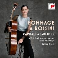 『ロッシーニへのオマージュ』 ラファエラ・グロメス、ユリアン・リーム、エンリコ・デラムボイエ&ケルン放送管弦楽団