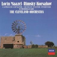シェエラザード、スペイン奇想曲、ロシアの復活祭 ロリン・マゼール&クリーヴランド管弦楽団