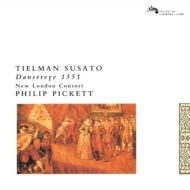 Susato Tylman (1500?1562?)/Danserye 1551: Pickett / New London Consort