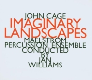 Imaginary Landscapes: Jan Williams / Maelstrom Percussion Ensemble