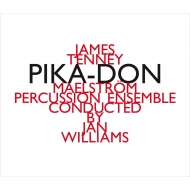 Pika-don: Jan Williams / Maelstrom Percussion Ensemble