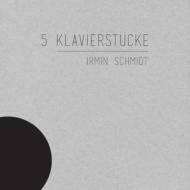 5 Klavierstucke 5つのピアノ作品集