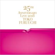 「25th ANNIVERSARY LIVE 2018 Toko Furuuchi」