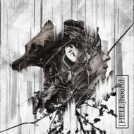 【[HELL]hound.】 <初回限定盤>(CD+DVD)
