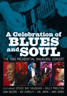 Celebration Of Blues & Soul: The 1989 Presidential Inaugural Concert