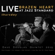 Brazen Heart Live At Jazz Standard -Thursday