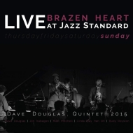Brazen Heart Live At Jazz Standard -Sunday