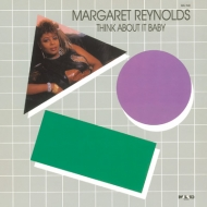 Margaret Reynolds/Think About It Baby (Ltd)