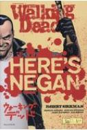 ウォーキング・デッドhere's Negan