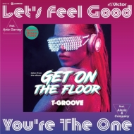 Let' s Feel Good feat.Ania Garvey (Original Version)/ You' re The One feat.Alexis & Company (7インチシングルレコード)
