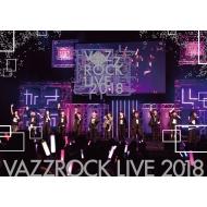 【BD】VAZZROCK LIVE 2018